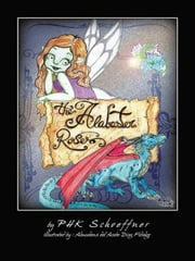 The alabaster roses ebook by PHK Schoeffner