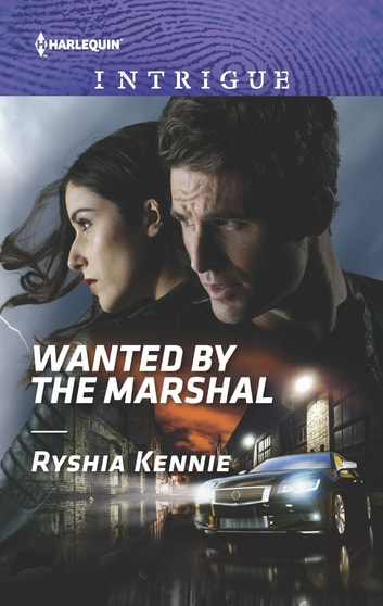 Wanted by the Marshal ebook by Ryshia Kennie