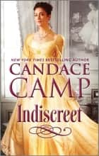 Indiscreet - A Regency Romance ebook by Candace Camp