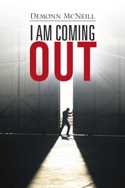 I AM COMING OUT ebook by Demonn McNeill
