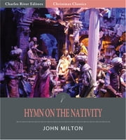 Hymn on the Nativity (Illustrated Edition) ebook by John Milton