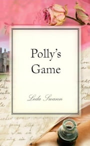 Polly's Game ebook by Leda Swann