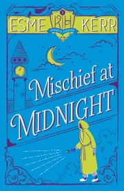 Knight's Haddon 2: Mischief at Midnight ebook by Esme Kerr