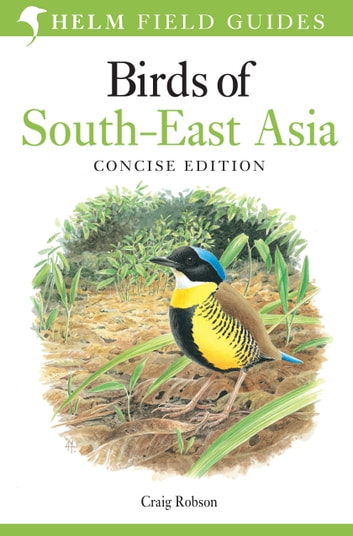 Birds of South-East Asia - Concise Edition 電子書 by Craig Robson