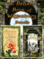 The Behaim Bros. of Wittenburg Bundle ebook by Tj Bennett