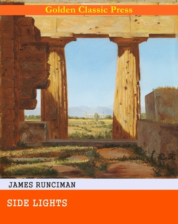 Side Lights eBook by James Runciman