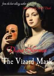 The Vizard Mask ebook by Diana Norman
