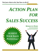 Action Plan For Sales Success ebook by Susan A. Enns
