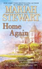 Home Again ebook by Mariah Stewart