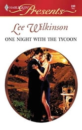 One Night with the Tycoon ebook by Lee Wilkinson