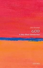 God: A Very Short Introduction ebook by John Bowker