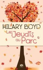 Les Jeudis au parc ebook by Hilary Boyd