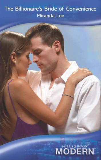 The Billionaire's Bride of Convenience (Mills & Boon Modern) (Three Rich Husbands, Book 2) ebook by Miranda Lee