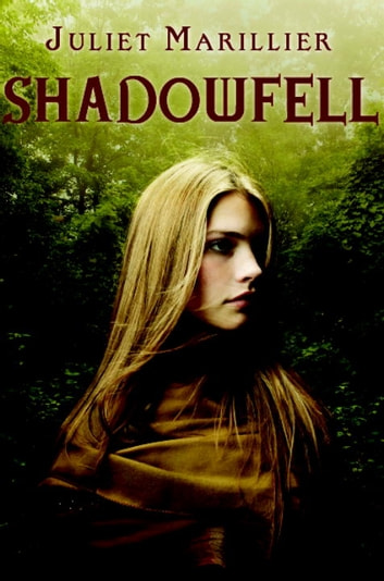 Shadowfell ebook by Juliet Marillier