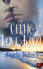 Celtic Love Knot ebook by Angela Britnell