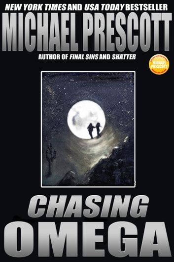 Chasing Omega ebook by Michael Prescott