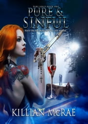 Pure & Sinful ebook by Killian McRae