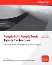 PeopleSoft PeopleTools Tips & Techniques ebook by Jim Marion