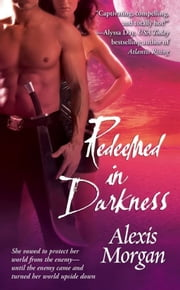 Redeemed in Darkness ebook by Alexis Morgan