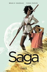 Saga, Vol. 3 ebook by Brian K. Vaughan,Fiona Staples