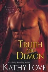 Truth or Demon ebook by Kathy Love