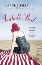 Isabel's Bed ebook by Elinor Lipman