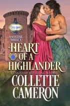 Heart of a Highlander ebook by Collette Cameron, Castle Brides