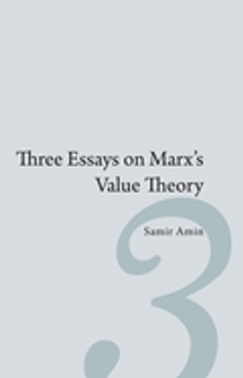 Three Essays on Marx's Value Theory ebook by Samir Amin