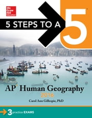 5 Steps to a 5 AP Human Geography 2016 ebook by Carol Ann Gillespie