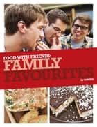 Family Favourites ebook by The Sorted Crew, Ben Ebbrell