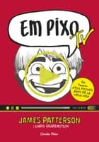 Em pixo TV ebook by James Patterson, Mercè Santaularia Campillo