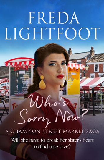 Who's Sorry Now ebook by Freda Lightfoot