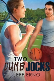 Two Dumb Jocks ebook by Jeff Erno