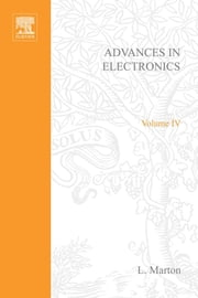 ADVANCES ELECTRONIC &ELECTRON PHYSICS V4 ebook by Unknown, Author