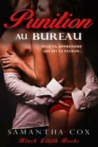 Punition Au Bureau ebook by Samantha Cox