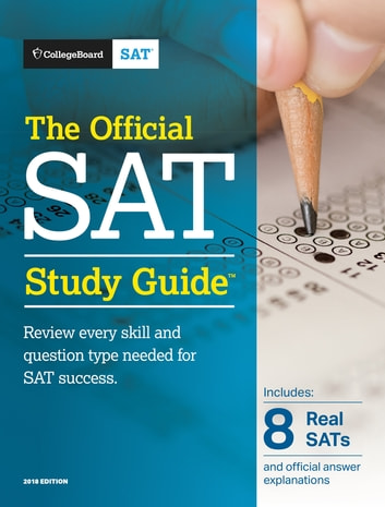 The Official SAT Study Guide, 2018 Edition ebook by The College Board