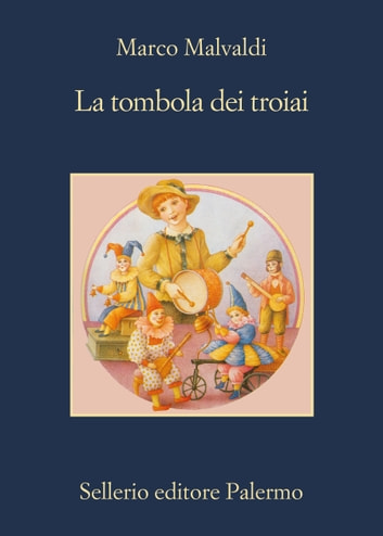 La tombola dei troiai ebook by Marco Malvaldi