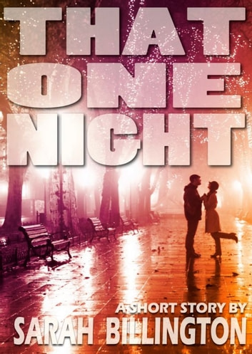 That One Night ebook by Sarah Billington