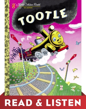 Tootle: Read & Listen Edition eBook by Gertrude Crampton