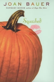 Squashed ebook by Joan Bauer