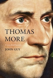 Thomas More ebook by John Guy