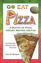 Go Eat Pizza ebook by Gail Nelson
