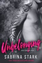 Unbelonging ebook by Sabrina Stark