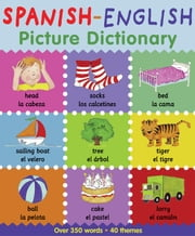 Spanish English Picture Dictionary ebook by Catherine Bruzzone and Louise Millar