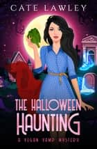 The Halloween Haunting ebook by
