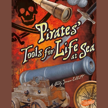 Pirates' Tools for Life at Sea audiobook by Cindy Jenson-Elliott