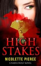 High Stakes ebook by Nicolette Pierce