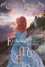 Forever Mine ebook by Charlene Raddon