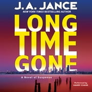 Long Time Gone audiobook by J. A Jance