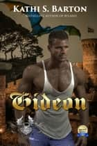 Gideon - Dragon's Savior ebook by Kathi S. Barton